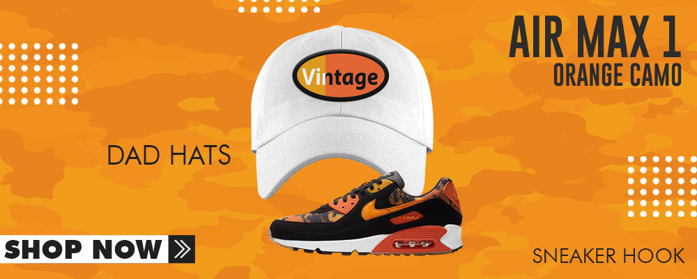 Air Max 90 Orange Camo Dad Hats to match Sneakers | Hats to match Nike Air Max 90 Orange Camo Shoes