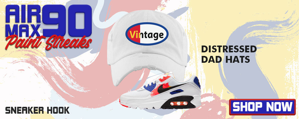 Air Max 90 Paint Streaks Distressed Dad Hats to match Sneakers | Hats to match Nike Air Max 90 Paint Streaks Shoes