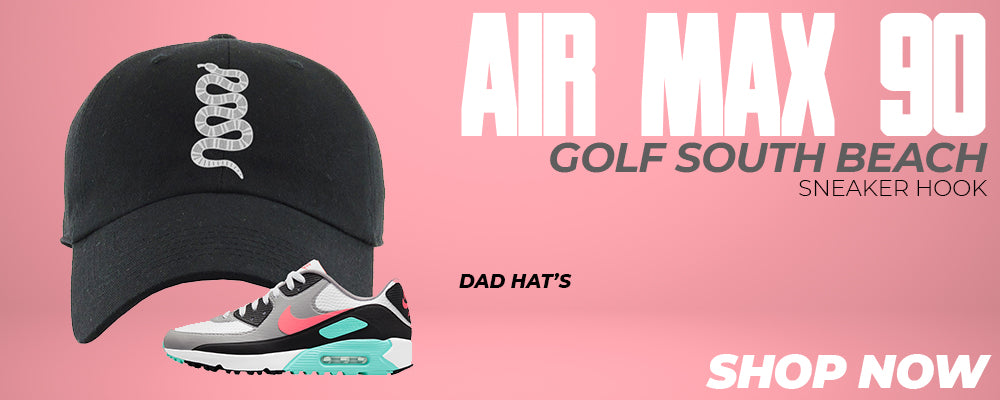 Air Max 90 Golf South Beach Dad Hats to match Sneakers | Hats to match Nike Air Max 90 Golf South Beach Shoes