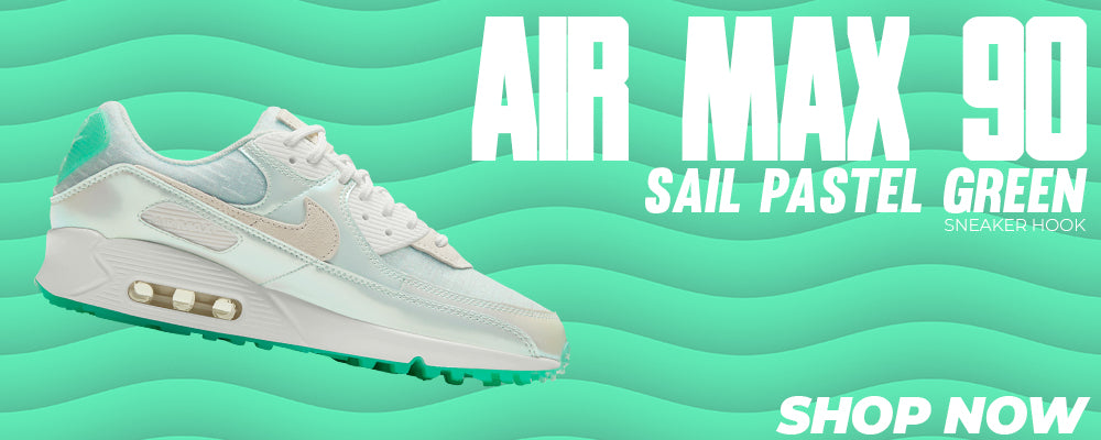 Air Max 90 Sail Pastel Green Clothing to match Sneakers | Clothing to match Nike Air Max 90 Sail Pastel Green Shoes