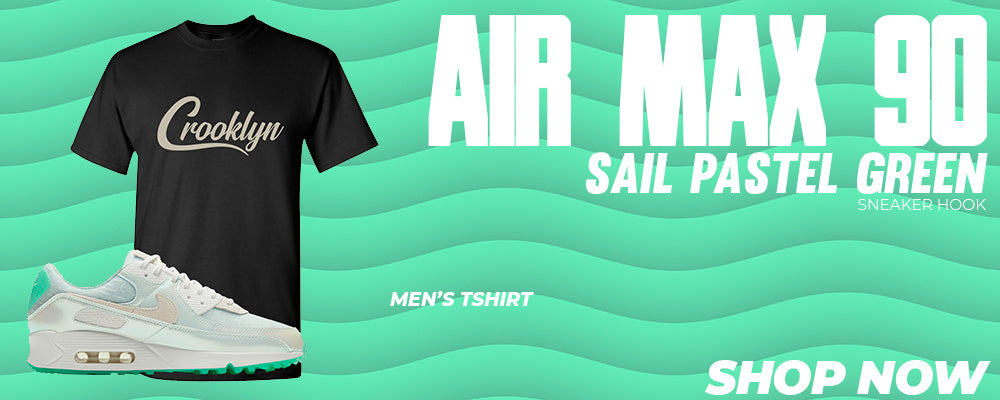 Air Max 90 Sail Pastel Green T Shirts to match Sneakers | Tees to match Nike Air Max 90 Sail Pastel Green Shoes