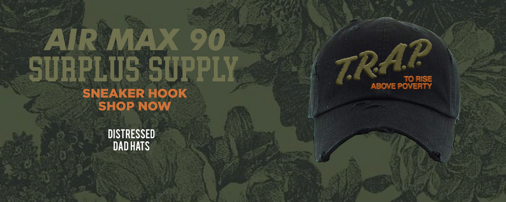 Air Max 90 Surplus Supply Distressed Dad Hats to match Sneakers | Hats to match Nike Air Max 90 Surplus Supply Shoes