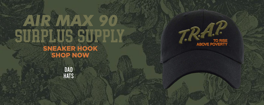Air Max 90 Surplus Supply Dad Hats to match Sneakers | Hats to match Nike Air Max 90 Surplus Supply Shoes