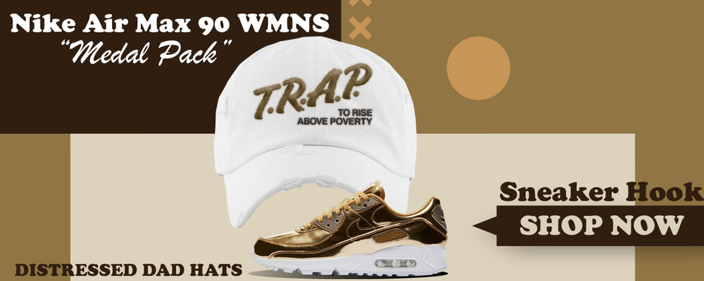 Air Max 90 WMNS 'Medal Pack' Gold Distressed Dad Hats to match Sneakers | Hats to match Nike Air Max 90 WMNS 'Medal Pack' Gold Shoes