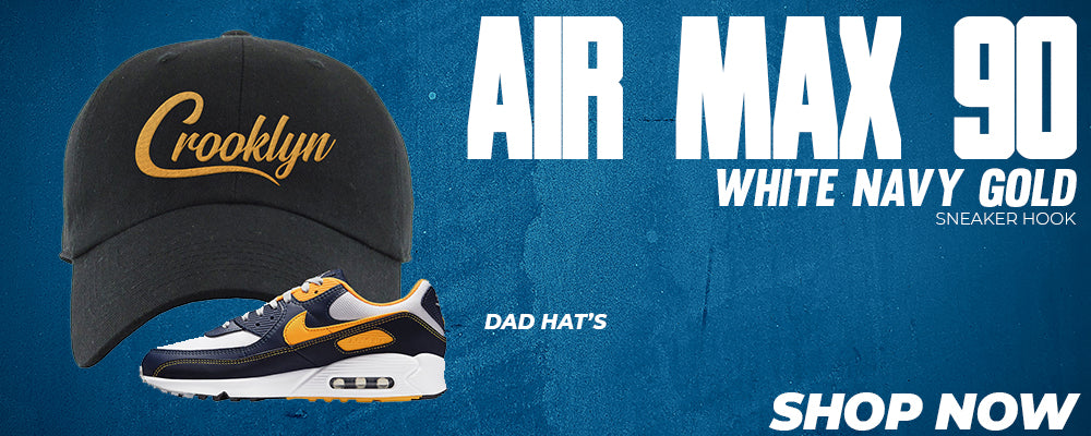 Air Max 90 White Navy Gold Dad Hats to match Sneakers | Hats to match Nike Air Max 90 White Navy Gold Shoes