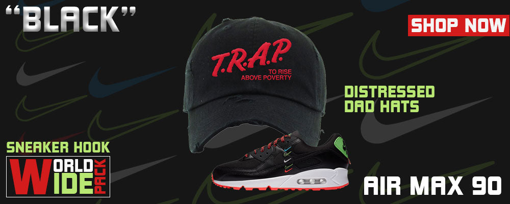Air Max 90 Worldwide Pack 'Black' Distressed Dad Hats to match Sneakers | Hats to match Nike Air Max 90 Worldwide Pack 'Black' Shoes