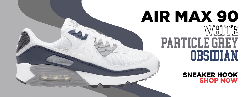 Air Max 90 White/Particle Grey/Obsidian Clothing to match Sneakers   Clothing to match Nike Air Max 90 White/Particle Grey/Obsidian Shoes