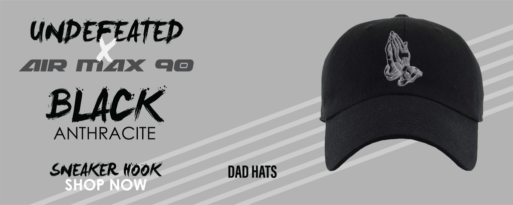 Air Max 90 x Undefeated Black Anthracite Dad Hats to match Sneakers | Hats to match Air Max 90 x Undefeated Black Anthracite Shoes
