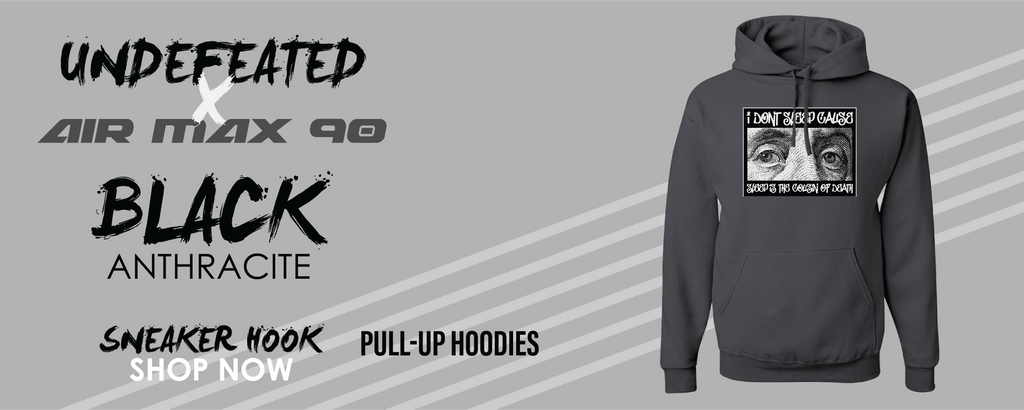 Air Max 90 x Undefeated Black Anthracite Pullover Hoodies to match Sneakers | Hoodies to match Air Max 90 x Undefeated Black Anthracite Shoes