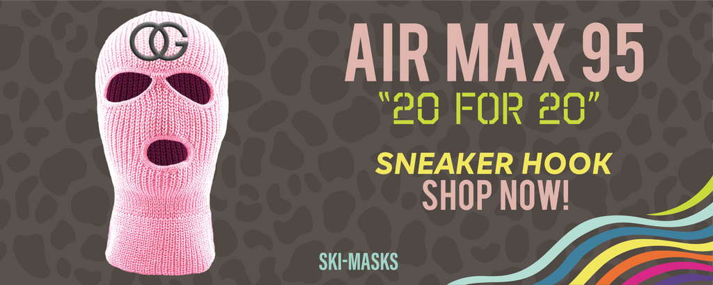 Air Max 95 '20 For 20'  Ski Masks to match Sneakers | Winter Masks to match Nike Air Max 95 '20 For 20'  Shoes