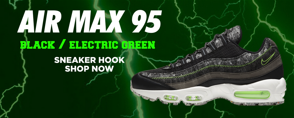 Air Max 95 Black / Electric Green Clothing to match Sneakers | Clothing to match Nike Air Max 95 Black / Electric Green Shoes