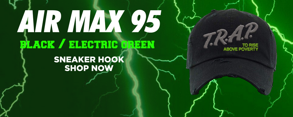 Air Max 95 Black / Electric Green Distressed Dad Hats to match Sneakers | Hats to match Nike Air Max 95 Black / Electric Green Shoes