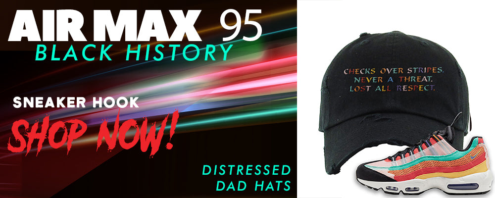 Air Max 95 BHM Distressed Dad Hats to match Sneakers | Hats to match Nike Air Max 95 Black History Month Shoes