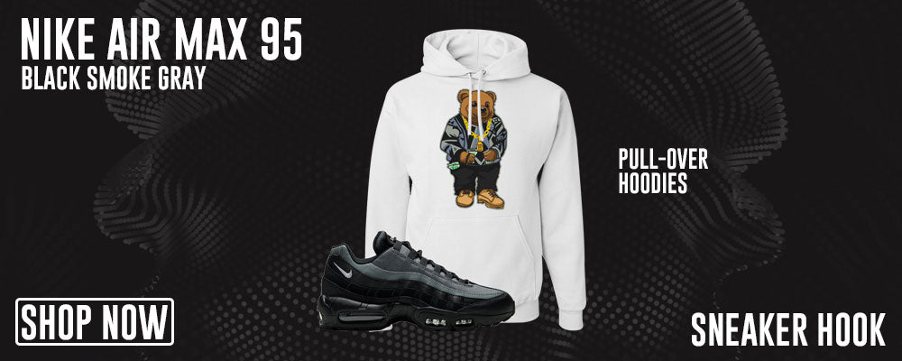 Air Max 95 Black Smoke Grey Pullover Hoodies to match Sneakers | Hoodies to match Nike Air Max 95 Black Smoke Grey Shoes