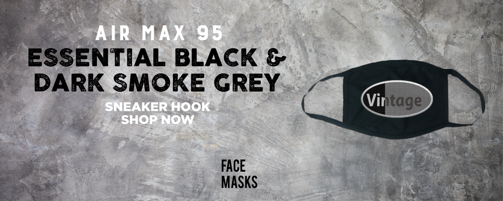 Air Max 95 Essential Black And Dark Smoke Grey Face Mask to match Sneakers | Masks to match Nike Air Max 95 Essential Black And Dark Smoke Grey Shoes