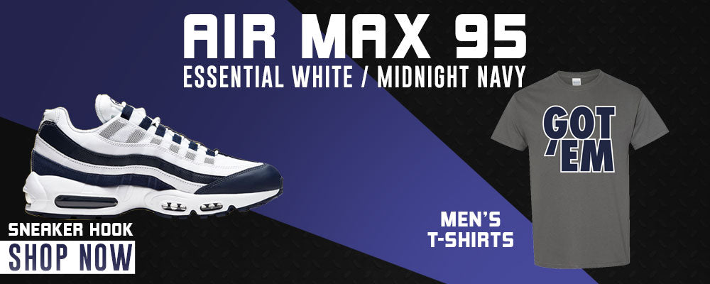 Air Max 95 Essential White / Midnight Navy T Shirts to match Sneakers | Tees to match Nike Air Max 95 Essential White / Midnight Navy Shoes