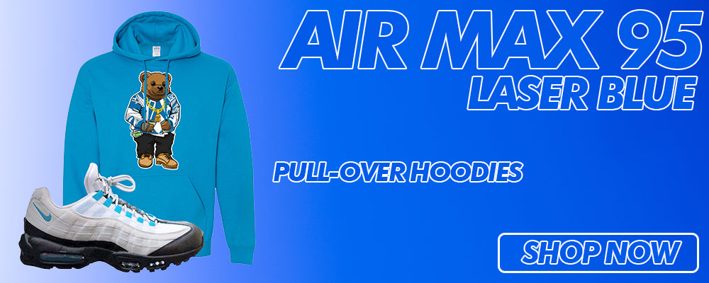 Air Max 95 Laser Blue Pullover Hoodies to match Sneakers | Hoodies to match Nike Air Max 95 Laser Blue Shoes