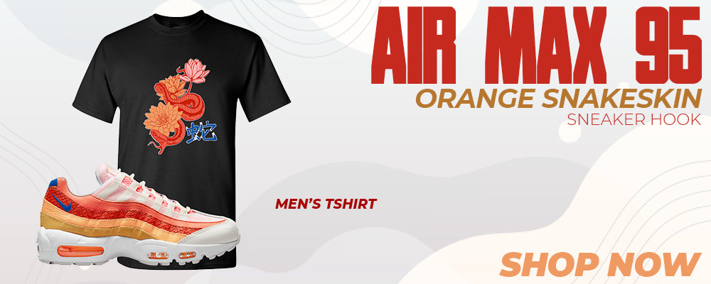 Air Max 95 Orange Snakeskin T Shirts to match Sneakers | Tees to match Nike Air Max 95 Orange Snakeskin Shoes