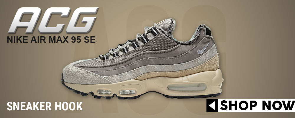 Air Max 95 SE ACG Clothing to match Sneakers | Clothing to match Nike Air Max 95 SE ACG Shoes