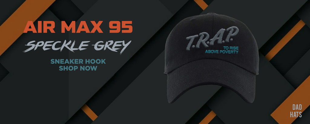Air Max 95 Speckle Grey Dad Hats to match Sneakers | Hats to match Nike Air Max 95 Speckle Grey Shoes