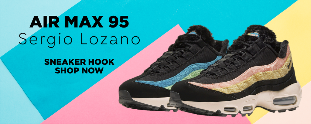 Air Max 95 Sergio Lozano Clothing to match Sneakers | Clothing to match Nike Air Max 95 Sergio Lozano Shoes