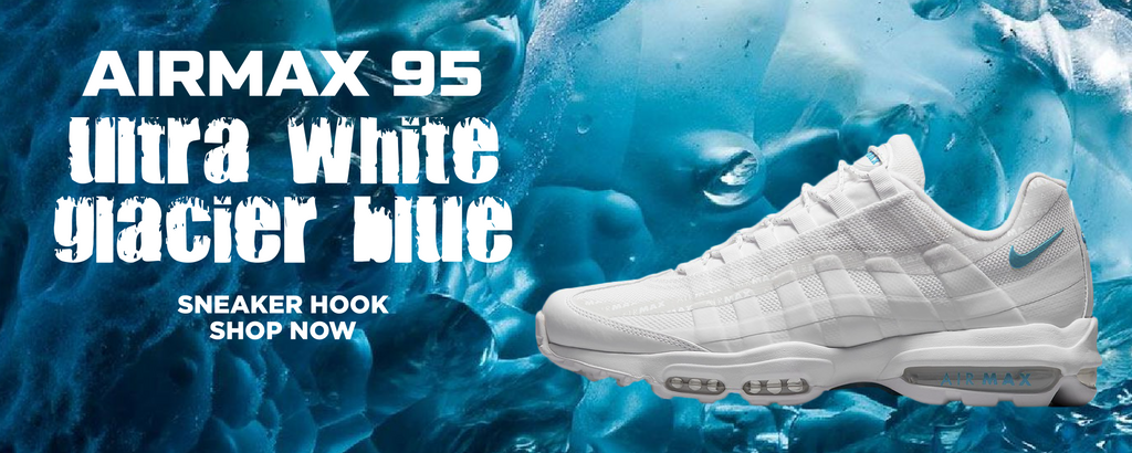 Air Max 95 Ultra White Glacier Blue Clothing to match Sneakers | Clothing to match Nike Air Max 95 Ultra White Glacier Blue Shoes