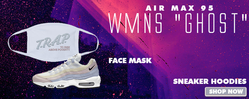 Air Max 95 WMNS Ghost Face Mask to match Sneakers   Masks to match Nike Air Max 95 WMNS Ghost Shoes