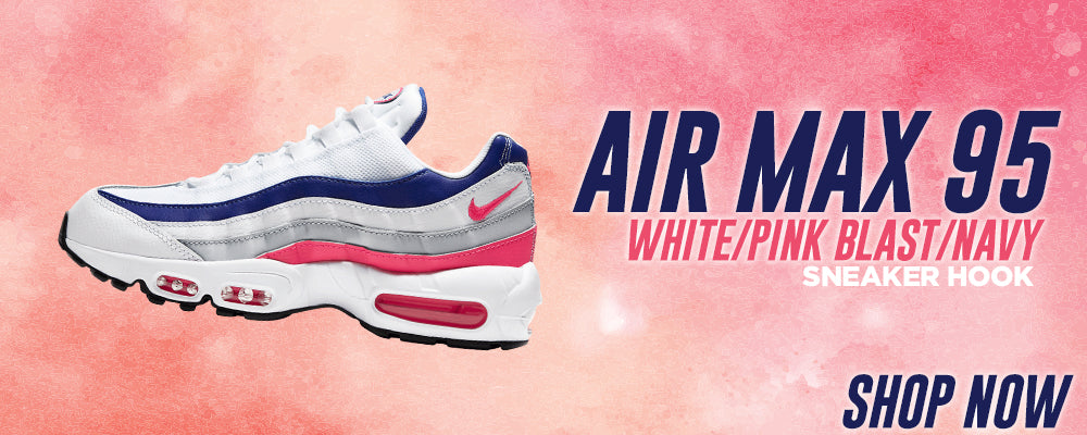 Air Max 95 White/Pink Blast/Navy Clothing to match Sneakers | Clothing to match Nike Air Max 95 White/Pink Blast/Navy Shoes