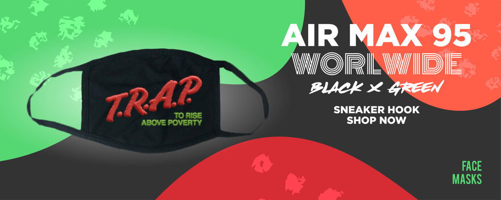 Air Max 95 Worldwide Black Green Face Mask to match Sneakers | Masks to match Nike Air Max 95 Worldwide Black Green Shoes