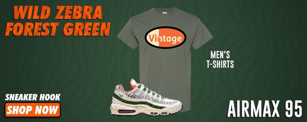 Air Max 95 Wild Zebra Forest Green T Shirts to match Sneakers   Tees to match Nike Air Max 95 Wild Zebra Forest Green Shoes