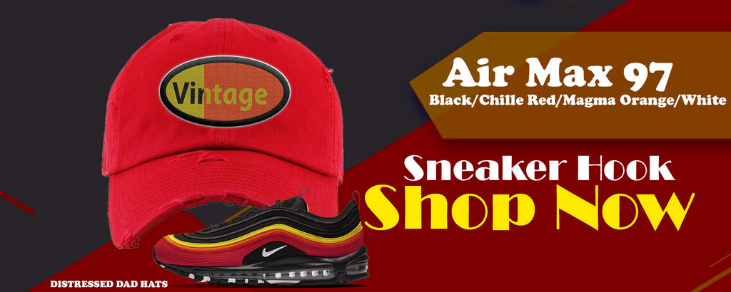 Air Max 97 Black/Chile Red/Magma Orange/White Distressed Dad Hats to match Sneakers | Hats to match Nike Air Max 97 Black/Chile Red/Magma Orange/White Shoes