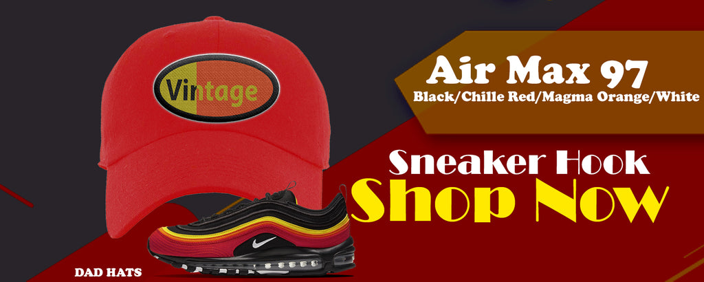 Air Max 97 Black/Chile Red/Magma Orange/White Dad Hats to match Sneakers | Hats to match Nike Air Max 97 Black/Chile Red/Magma Orange/White Shoes