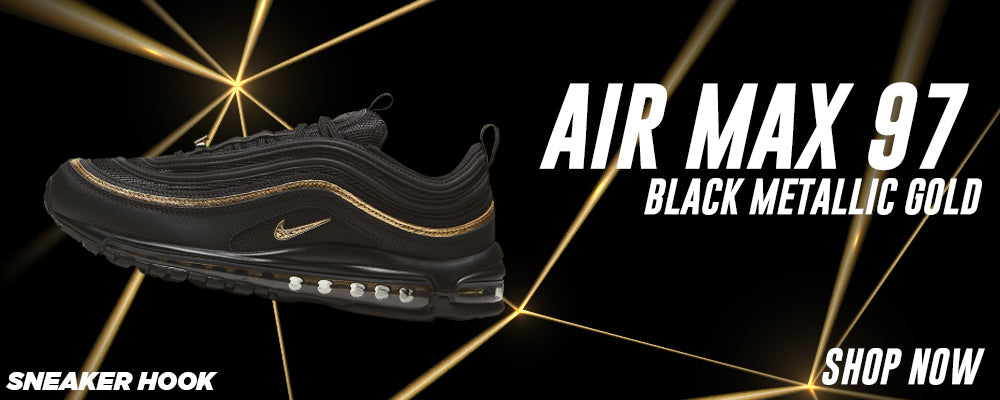 Air Max 97 Black Metallic Gold Clothing to match Sneakers   Clothing to match Nike Air Max 97 Black Metallic Gold Shoes