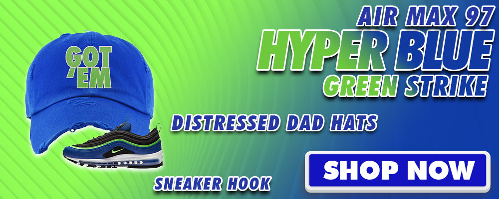 Air Max 97 Hyper Blue Green Strike Distressed Dad Hats to match Sneakers | Hats to match Nike Air Max 97 Hyper Blue Green Strike Shoes