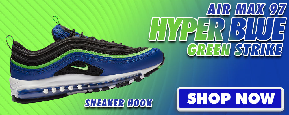 Air Max 97 Hyper Blue Green Strike Clothing to match Sneakers | Clothing to match Nike Air Max 97 Hyper Blue Green Strike Shoes