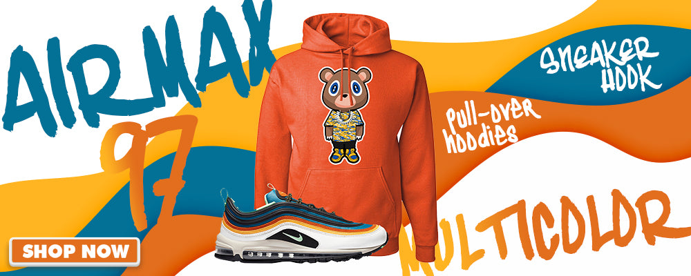 Air Max 97 Multi-Color Pullover Hoodies to match Sneakers | Hoodies to match Nike Air Max 97 Multi-Color Shoes