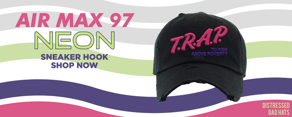 Air Max 97 Neon Distressed Dad Hats to match Sneakers   Hats to match Nike Air Max 97 Neon Shoes