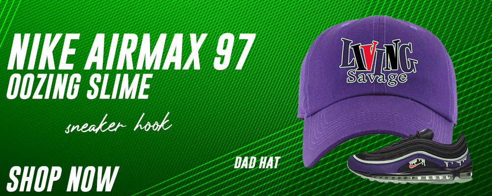 Air Max 97 Oozing Slime Dad Hats to match Sneakers | Hats to match Nike Air Max 97 Oozing Slime Shoes