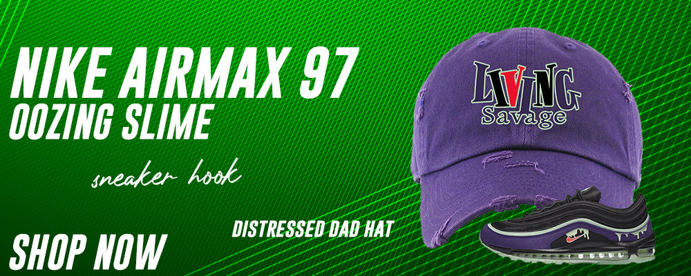 Air Max 97 Oozing Slime Distressed Dad Hats to match Sneakers | Hats to match Nike Air Max 97 Oozing Slime Shoes