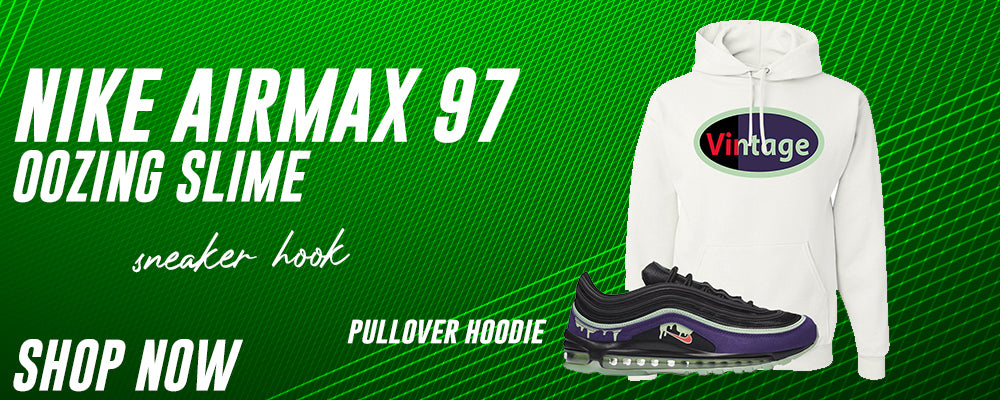 Air Max 97 Oozing Slime Pullover Hoodies to match Sneakers | Hoodies to match Nike Air Max 97 Oozing Slime Shoes