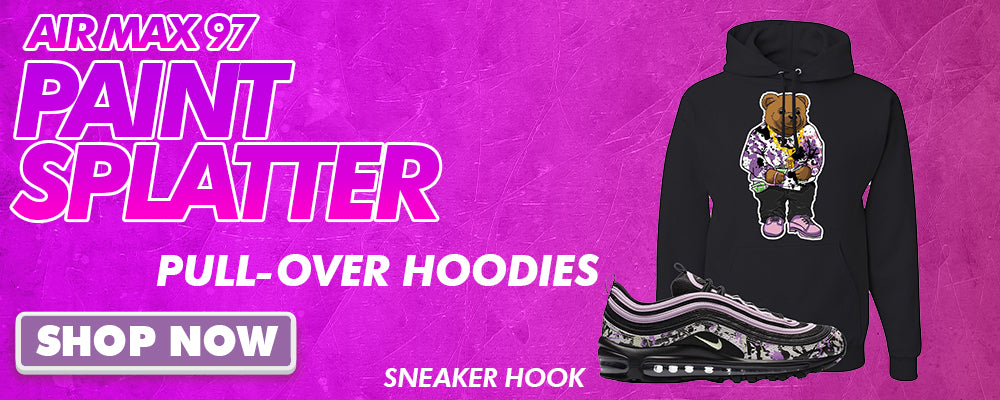 Air Max 97 Paint Splatter Pullover Hoodies to match Sneakers | Hoodies to match Nike Air Max 97 Paint Splatter Shoes