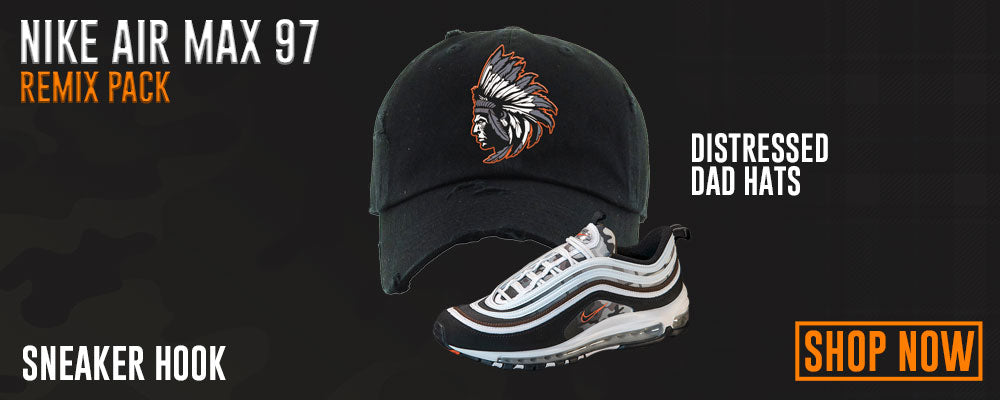 Air Max 97 Remix Pack Distressed Dad Hats to match Sneakers | Hats to match Nike Air Max 97 Remix Pack Shoes