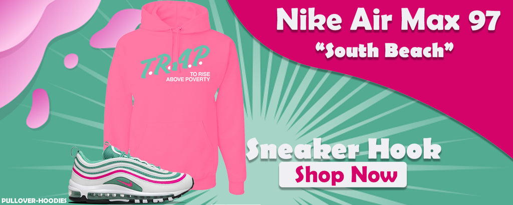 Air Max 97 'South Beach' Pullover Hoodies to match Sneakers | Hoodies to match Nike Air Max 97 'South Beach' Shoes