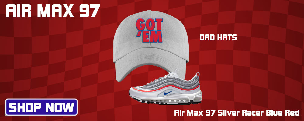 Air Max 97 Silver Racer Blue Red Dad Hats to match Sneakers | Hats to match Nike Air Max 97 Silver Racer Blue Red Shoes