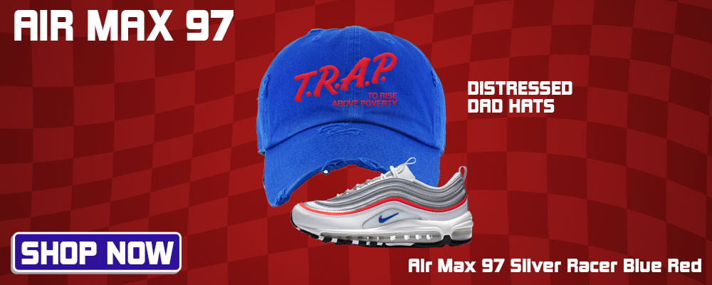 Air Max 97 Silver Racer Blue Red Distressed Dad Hats to match Sneakers | Hats to match Nike Air Max 97 Silver Racer Blue Red Shoes