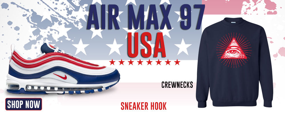 Air Max 97 USA Crewneck Sweatshirts to match Sneakers | Crewnecks to match Nike Air Max 97 USA Shoes