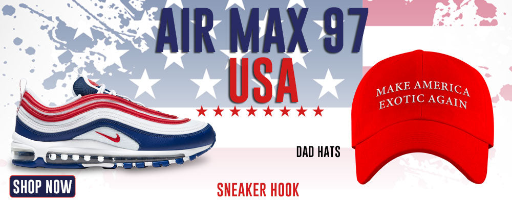 Air Max 97 USA Dad Hats to match Sneakers | Hats to match Nike Air Max 97 USA Shoes