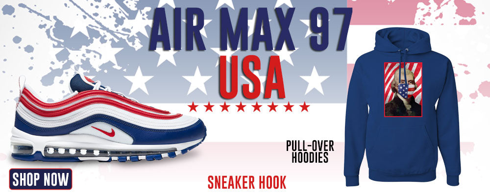 Air Max 97 USA Pullover Hoodies to match Sneakers | Hoodies to match Nike Air Max 97 USA Shoes