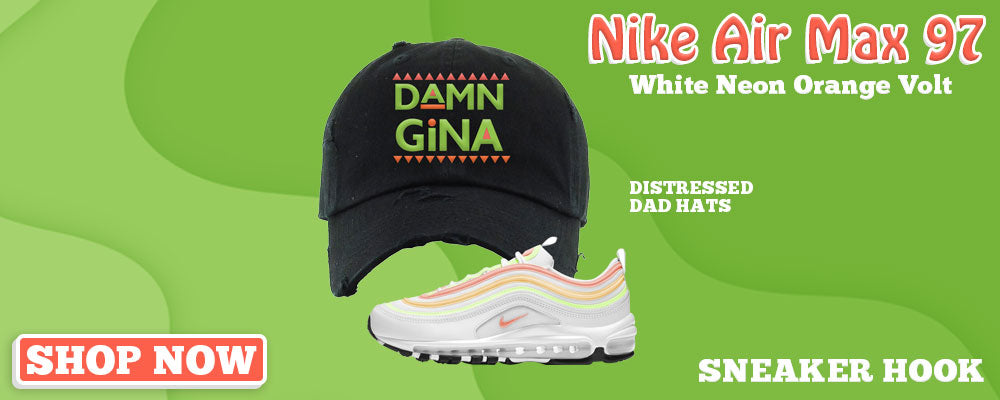 Air Max 97 White Neon Orange Volt Distressed Dad Hats to match Sneakers   Hats to match Nike Air Max 97 White Neon Orange Volt Shoes