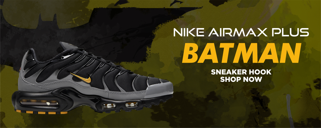 Air Max Plus Batman Clothing to match Sneakers | Clothing to match Nike Air Max Plus Batman Shoes